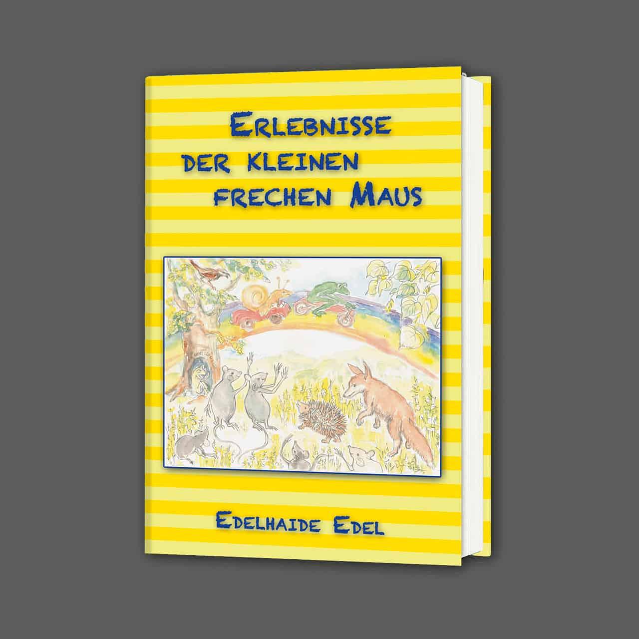 """Buch """"Erlebnisse der kleinen frechen Maus"""""""